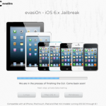 "iOS 6.1 Jailbreak ""evasi0n"" offiziell angekündigt – Private Beta Download in Kürze"